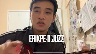 Erikpe - D. JUZZ разбор аккорд