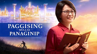 "Full Tagalog Gospel Movie ""Paggising Mula sa Panaginip"" 
