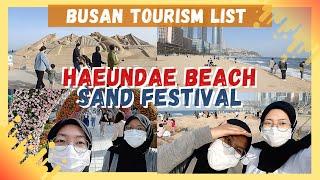 HAEUNDAE SPRING SAND FESTIVAL 🇰🇷 | WHAT TO DO IN BUSAN?