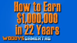 How to make $1,000,000 in 22 years