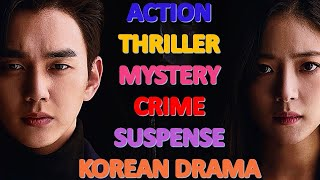 [TOP] Action/Thriller/Mystery/Crime/Suspense Korean Drama with Storyline-Part1