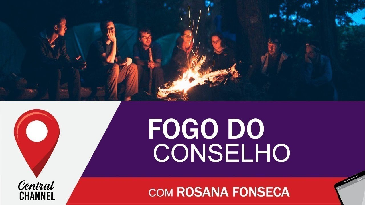 Fogo do Conselho com Rosana Fonseca