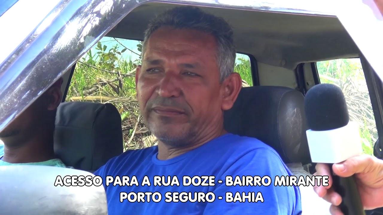 Acesso Rua Doze - Bairro Mirante - Porto Seguro - Bahia