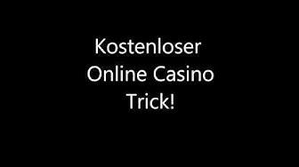 Online Casino Trick KOSTENLOS OHNE DOWNLOAD