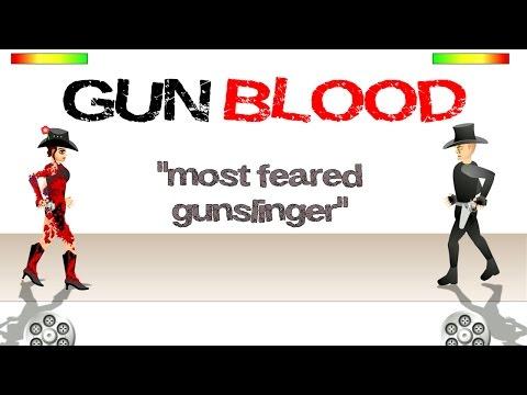 GUNBLOOD - Most Feared Gunslinger...ME!!!
