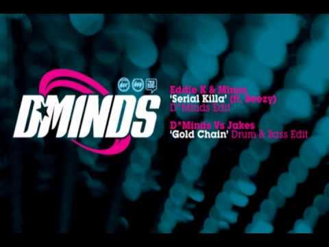 Eddie K & Minus - Serial Killa (D*Minds Edit)