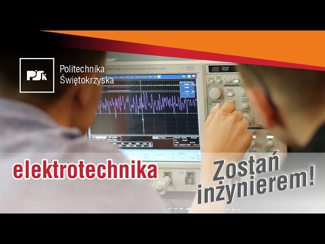 Zostań Inżynierem #11 | Elektrotechnika