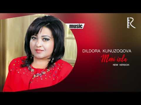 Dildora Kunuzoqova - Meni Izlang New Version Music