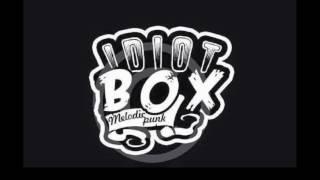 IDIOT BOX -  PERNAH HAMPIR PACARAN (PHP)