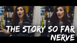 The Story So Far - Nerve | Christina Rotondo Cover