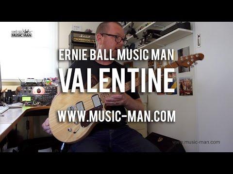 Ernie Ball Music Man: VALENTINE