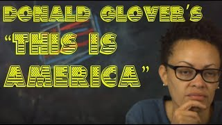 """Donald Glover's """"This Is America"""" and the Superficiality of Black Culture"""