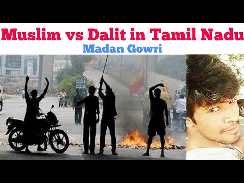 Muslim vs Dalit issue | Tamil | Theni | Madan Gowri | MG