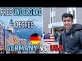 Free Undergrad in Germany | Studying in USA vs Germany