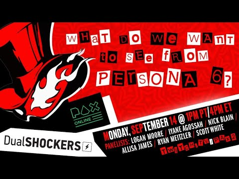 PAX Online: What We Want To See From Persona 6 -Dualshockers