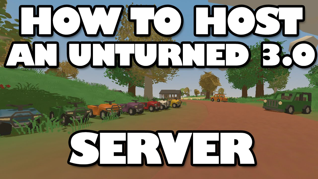 how to create unturned server