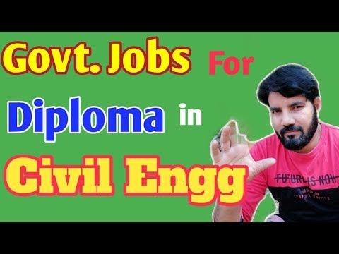 Govt Jobs For Diploma In CIVIL Engg II Govt Jobs For Diploms In CIVIL Department