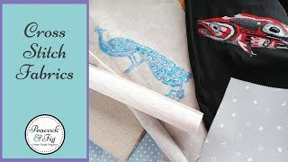 Cross stitch fabrics: Aida, evenweave, and linen