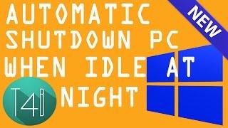 Automatic Shutdown Windows 7   8 pc when idle