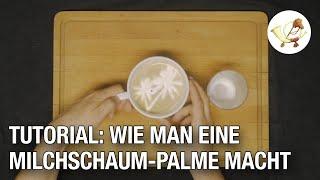 Tutorial: Wie man eine Milchschaum-Palme in den Cappuccino macht