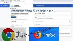 Chrome & Firefox Browser aktualisieren.