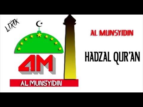 Lirik Lagu AL MUNSYIDIN Hadzal Qur'an Terbaru