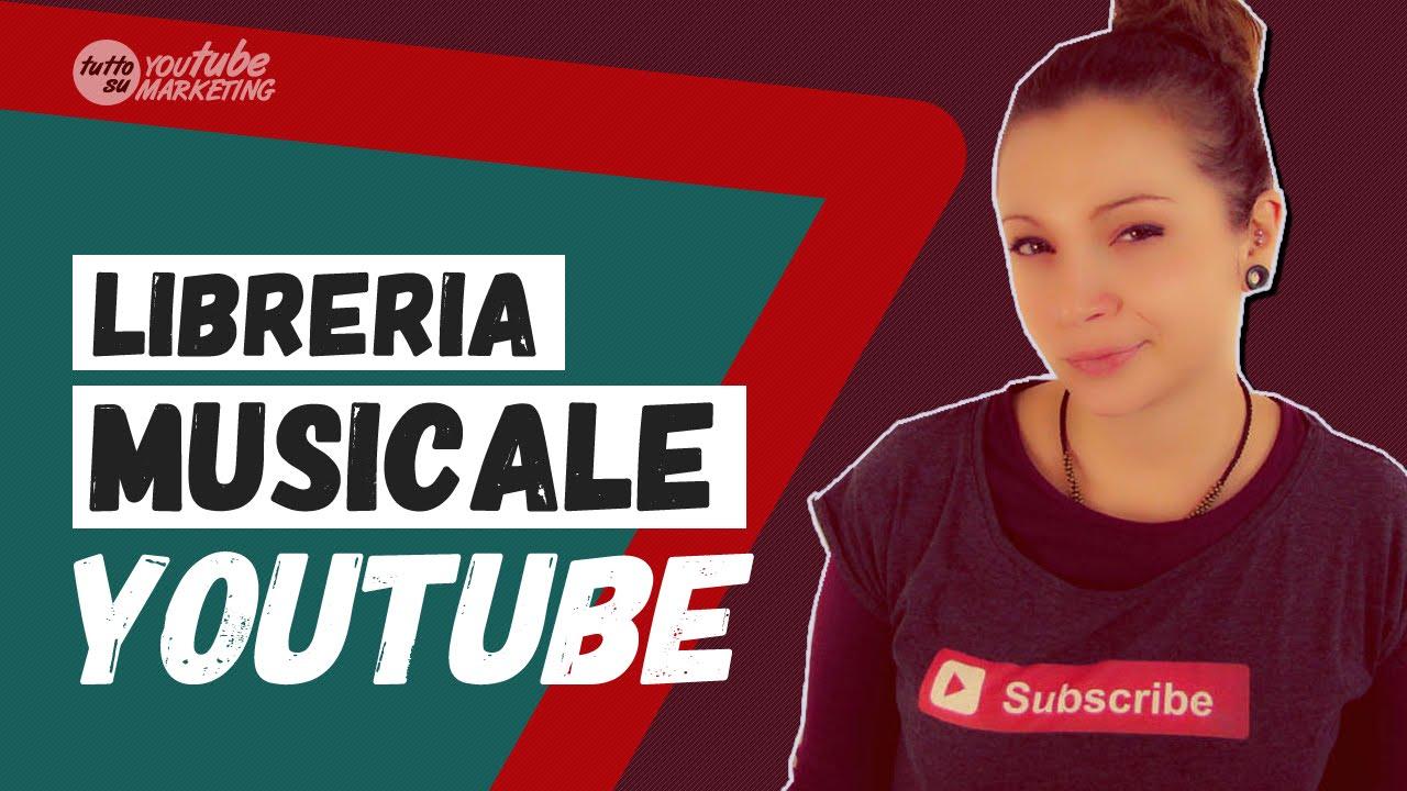 Musica Gratis Per I Video Offerta Direttamente Da Youtube Youtube