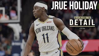 Attention to Detail: Jrue Holiday