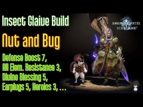 MHWI: Insect Glaive Build - Nut And Bug (hey Monster, I Am Still Standing)