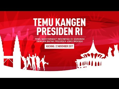 Temu Kangen Masyarakat di Sarawak dengan Presiden Joko Widodo
