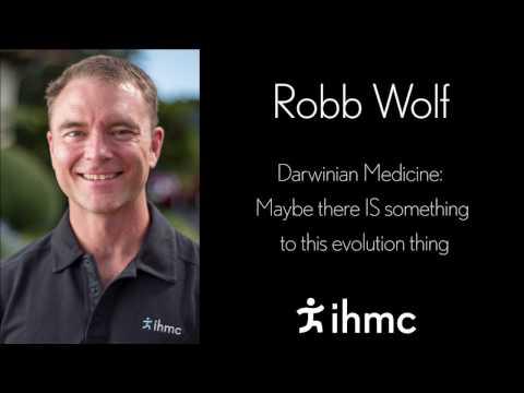 Robb Wolf - Darwinian Medicine