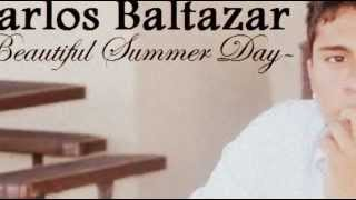 Carlos Baltazar - A Beautiful Summer Day