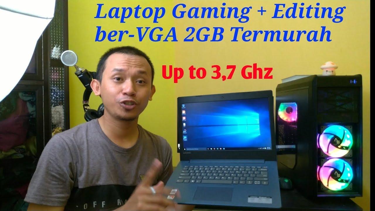 Lenovo Ideapad 330 14ast Standar Minimal Untuk Gaming Editing Video Vga 2 Gb Up To 3 7 Ghz Youtube