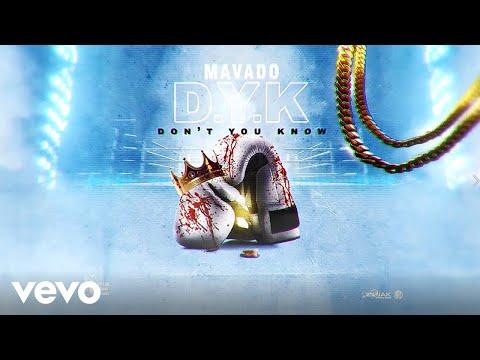 Mavado - Don't You Know (Official Audio)