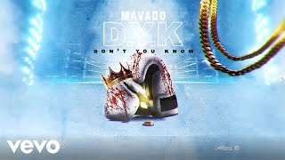 Mavado - Don't You Know (Official Audio)