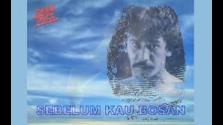 [2.88 MB] Iwan Fals - Sebelum Kau Bosan