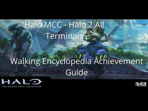 Halo MCC - Halo 2 All Terminals : Walking Encyclopedia Achievement Guide
