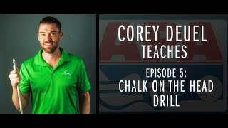 Corey Deuel - Ep 5 - Chalk on the Head Drill - Pool Tips - Billiard Training