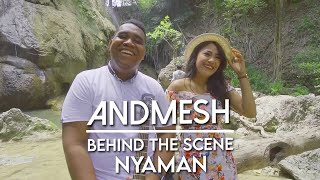 NYAMAN – ANDMESH | BTS Music Video