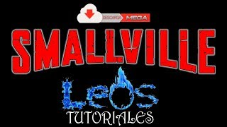 Repeat youtube video Descargar smallville todas las temporadas en audio latino mega