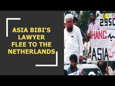 Asia Bibi's Lawyer: Forced to leave Pakistan