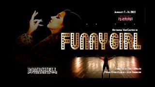 Funny Girl Teaser - Bombshell Theatre Co.
