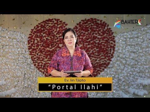 Portal Ilahi - Ev. Iin Tjipto