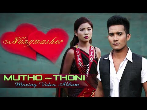 Nungmasher || Meshangkham & Tutu || Kohensome & Muining || Official music video