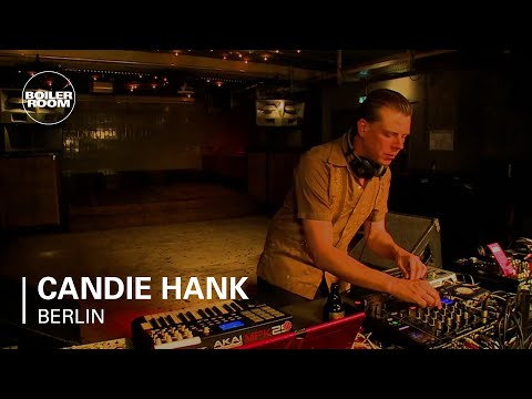 Candie Hank Boiler Room Berlin DJ Set