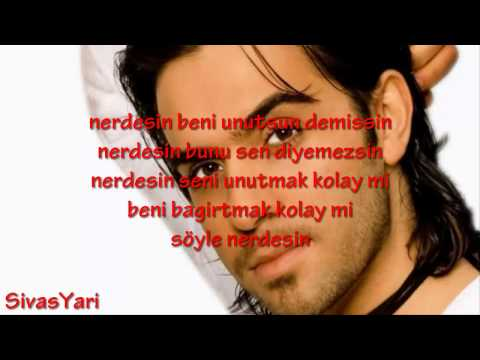 Ismail YK - Nerdesin [Lyrics] [HD]