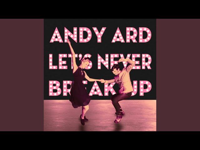 Let's Never Break Up