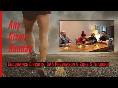 Endurance Circuits, GAA Preseason & Zone 5 Training - AGR Ep 7