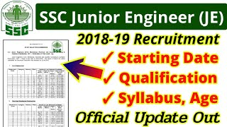 SSC Junior Engineer (JE) Recruitment 2018-2019 Online starting date,official notification out