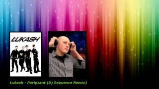 Łukash - Partyzant (Dj Sequence Remix)
